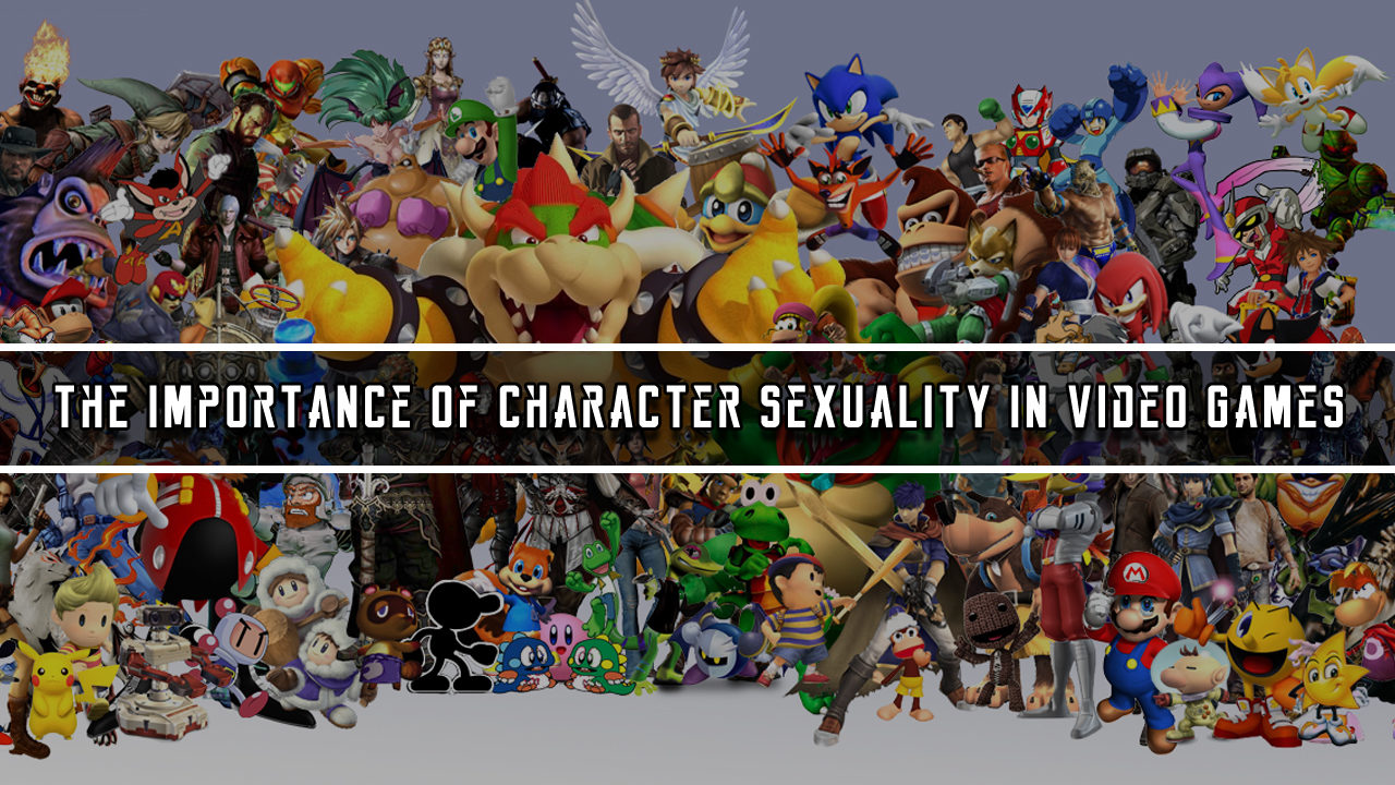 The importance of character sexuality in Video Games
