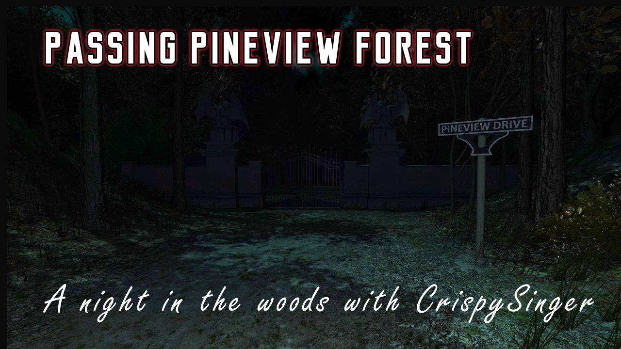 Passing Pineview Forest